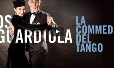 """Los Guardiola portano """"La Commedia del Tango"""" a Corciano e a Tuoro"""