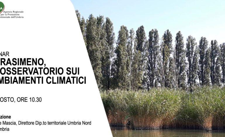 """Webinar di Arpa Umbria: """"Il Trasimeno, un osservatorio sui cambiamenti climatici"""""""