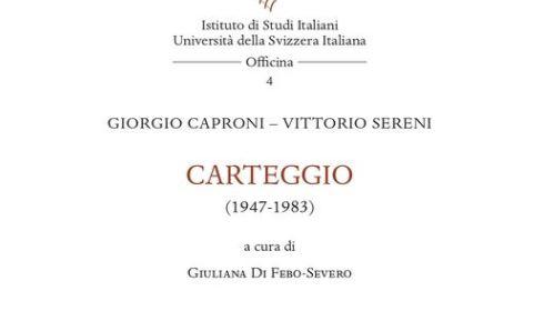 "Premio Vittoria Aganoor Pompilj, vince il ""Carteggio Caproni-Sereni"""