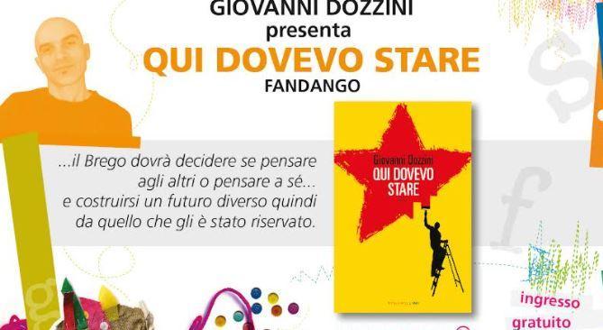 """Editoria: """"Narrazioni"""" ospita Giovanni Dozzini con """"Qui dovevo stare"""""""